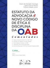 Estatuto Da Advocacia E Novo Codigo De Etica E Disciplina Da Oab - 04 Ed