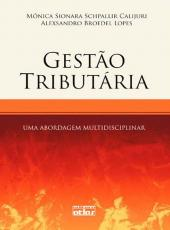 Gestao Tributaria - Uma Abordagem Multidisciplinar