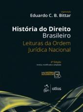 Historia Do Direito Brasileiro - 04 Ed