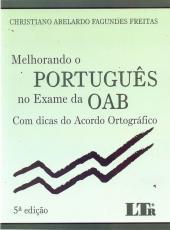 Melhorando O Portugues No Exame Da Oab Com Dicas Do Acordo Ortografico - 05 Ed
