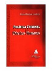 Politica Criminal E Direitos Humanos