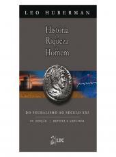 HISTORIA DA RIQUEZA DO HOMEM - 22 ED