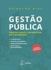 Gestao Publica - Aspectos Atuais E Perspectivas Para Atualizacao