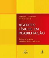 Agentes Fisicos Em Reabilitacao - Teoria E Pratica Baseada Em Evidencias - 03 Ed