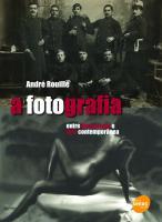 Fotografia, A - Entre Documento E Arte Contemporanea