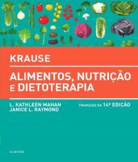 KRAUSE - ALIMENTOS, NUTRICAO E DIETOTERAPIA - 14 ED