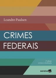 Crimes Federais - 02 Ed