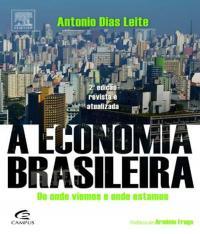 Economia Brasileira, A - Nova Edicao