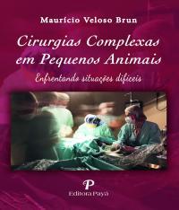 CIRURGIAS COMPLEXAS EM PEQUENOS ANIMAIS