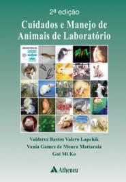 CUIDADOS E MANEJO DE ANIMAIS DE LABORATORIO - 02 ED