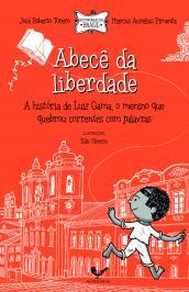 ABECÊ DA LIBERDADE: A HISTÓRIA DE LUIZ GAMA, O MENINO QUE QUEBROU CORRENTES COM PALAVRAS