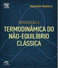 Introducao A Termodinamica Do Nao-equilibrio Classica