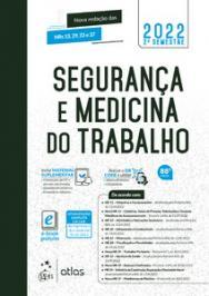 SEGURANCA E MEDICINA DO TRABALHO - 81 ED
