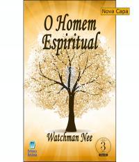 O HOMEM ESPIRITUAL - VOLUME 3