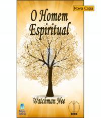 O HOMEM ESPIRITUAL - VOLUME 1