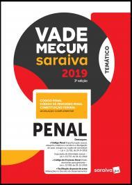 VADE MECUM PENAL - 3ª EDIÇÃO DE 2019