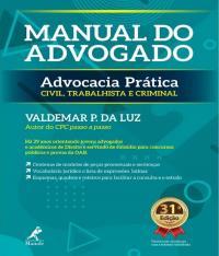 MANUAL DO ADVOGADO - ADVOCACIA PRATICA - 31 ED