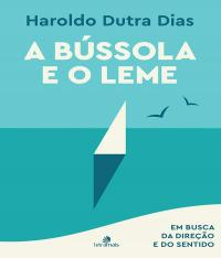 BUSSOLA E O LEME, A