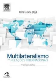 Multilateralismo Nas Relacoes Internacionais