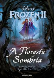 FROZEN II - A FLORESTA SOMBRIA