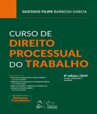 CURSO DE DIREITO PROCESSUAL DO TRABALHO - 08 ED