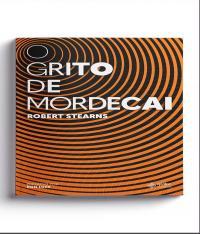 GRITO DE MORDECAI, O