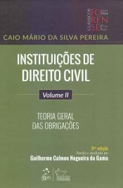 Instituicoes De Direito Civil - Teoria Geral Das Obrigacoes - Vol 02