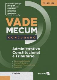 VADE MECUM ADMINISTRATIVO, CONSTITUCIONAL E TRIBUT