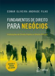 FUNDAMENTOS DE DIREITO PARA NEGOCIOS - INSTITUICOES DE DIREITO PUBLICO E DIREITO PRIVADO