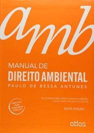 MANUAL DE DIREITO AMBIENTAL - 6 ED.