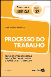 Sinopses JurÍdicas: Processo Do Trabalho - 6ª EdiÇÃo De 2019