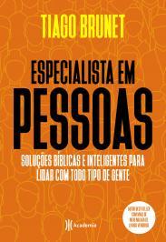 ESPECIALISTA EM PESSOAS: SOLUÇÕES BÍBLICAS E INTELIGENTES PARA LIDAR COM TODO TIPO DE GENTE.