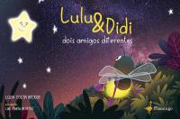 LULU & DIDI: DOIS AMIGOS DIFERENTES