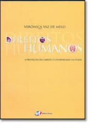DIREITOS HUMANOS - A PROTEÇÃO DO DIREITO À DIVERSIDADE CULTURAL DO MUNDO GLOBALIZADO DO SÉCULO XXI