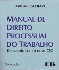 Manual De Direito Processual Do Trabalho - 12 Ed