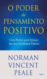 Poder Do Pensamento Positivo: Guia Pr