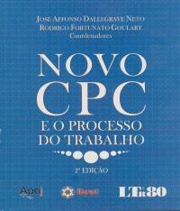 Novo Cpc E O Processo Do Trabalho - 2 Ed