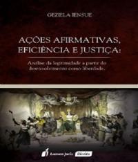 Acoes Afirmativas, Eficiencia E Justica - Ed 2016