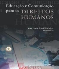 Educacao E Comunicacao Para Os Direitos Humanos