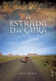 GHOST RIDER - A ESTRADA DA CURA