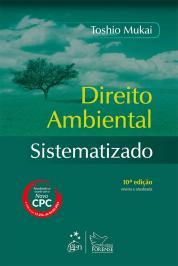 DIREITO AMBIENTAL SISTEMATIZADO - 10 ED