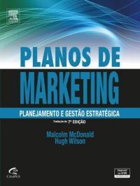Planos De Marketing - Planejamento E Gestao Estrategica - 07 Ed
