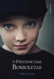 O PÂNTANO DAS BORBOLETAS