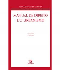 Manual Do Direito Do Urbanismo - Vol 01 - 04 Ed