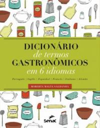 Dicionario De Termos Gastronomico Em 6 Idiomas