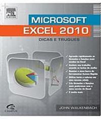 Microsoft Excel 2010 - Dicas E Truques