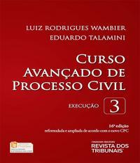 Curso Avancado De Processo Civil - Vol 03 - 16 Ed
