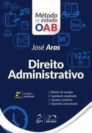 Direito Administrativo - Metodo De Estudo Oab - 02 Ed
