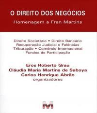 Direito Dos Negocios, O - Homenagem A Fran Martins