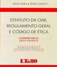 Estatuto Da Oab, Regulamento Geral E Codigo De Etica